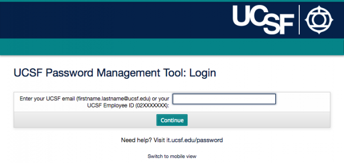 How to Use the UCSF Password Management Tool | it ucsf edu
